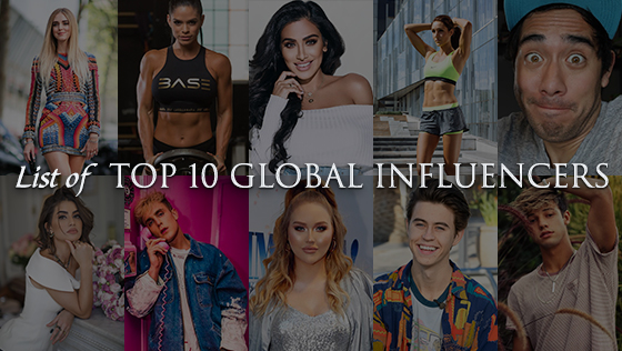 List of Top 10 Global Influencers